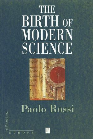 The Birth of Modern Science (0631227113) cover image
