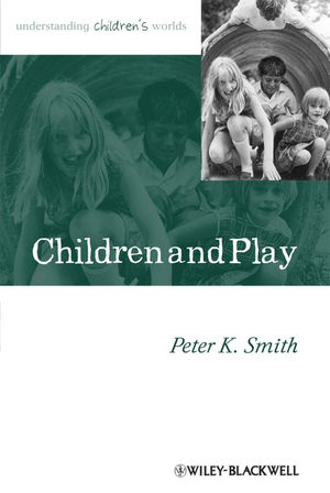 Children and Play: Understanding Children