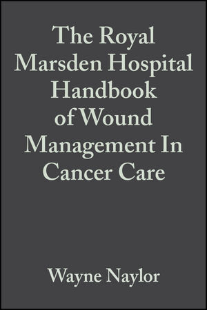 The Royal Marsden Hospital Handbook of Wound Management In Cancer Care (0632057513) cover image