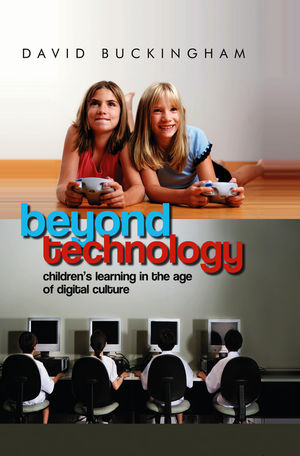 Image result for beyond technology children's learning in the age of digital culture