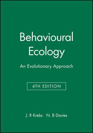 Behavioural Ecology: An Evolutionary Approach, 4th Edition