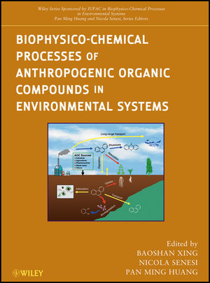 Biophysico-Chemical Processes of Anthropogenic Organic Compounds in Environmental Systems (1118002113) cover image