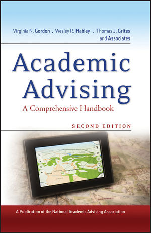 Academic Advising: A Comprehensive Handbook, 2nd Edition (1118045513) cover image