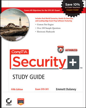 CompTIA Security+ Study Guide Authorized Courseware: Exam SY0-301, 5th Edition (1118113713) cover image