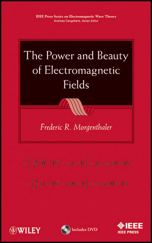 The Power and Beauty of Electromagnetic Fields (1118118413) cover image