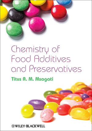 The Chemistry of Food Additives and Preservatives (1118274113) cover image