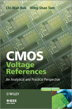 CMOS Voltage References: An Analytical and Practical Perspective (1118275713) cover image