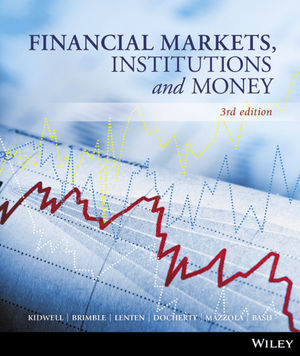 Financial Markets, Institutions and Money, 3rd Edition
