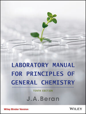 Laboratory Manual for Principles of General Chemistry, 10th Edition Binder Ready Version