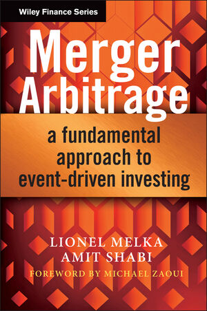 Merger Arbitrage: A Fundamental Approach to Event-Driven Investing (1118440013) cover image