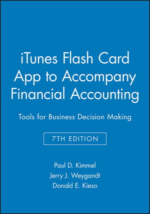 iTunes Flash Card App to accompany Financial Accounting: Tools for Business Decision Making, 7e
