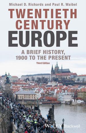 Twentieth-Century Europe: A Brief History, 1900 to the Present, 3rd Edition