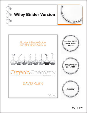 Student Study Guide and Solutions Manual to accompany Organic Chemistry, Binder Ready Version, 2nd Edition