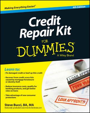 Credit Repair Kit For Dummies, 4th Edition