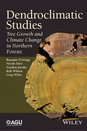 Dendroclimatic Studies: Tree Growth and Climate Change in Northern Forests (1118848713) cover image