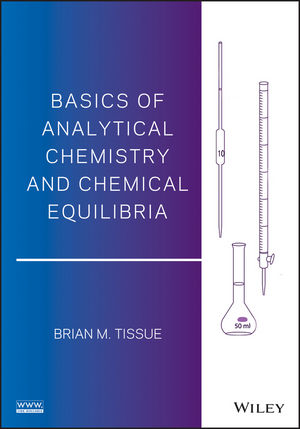 Basics of Analytical Chemistry and Chemical Equilibria (1118863313) cover image