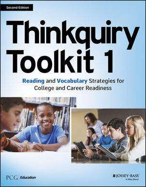 Thinkquiry Toolkit 1: Reading and Vocabulary Strategies for College and Career Readiness, 2nd Edition