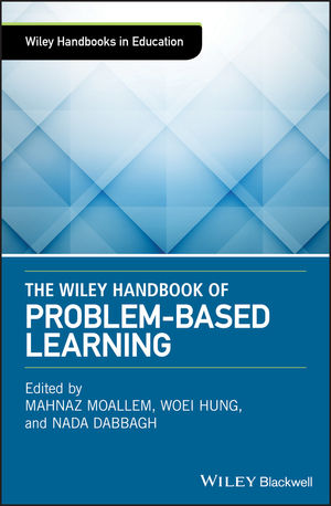 The Wiley Handbook of Problem-Based Learning