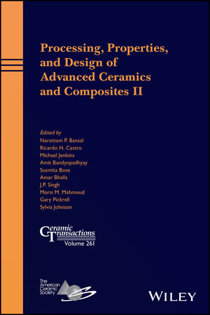 Processing, Properties, and Design of Advanced Ceramics and Composites II (1119423813) cover image