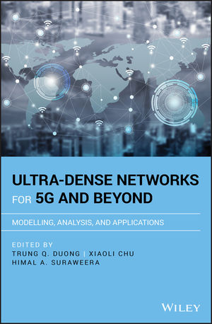 Ultra-Dense Networks for 5G and Beyond: Modelling, Analysis, and Applications