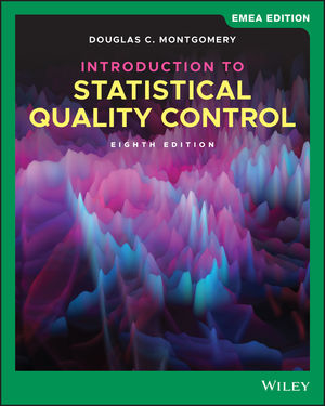 Introduction to Statistical Quality Control, 8th Edition, EMEA Edition
