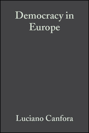 Democracy in Europe: A History of an Ideoloy (1405111313) cover image