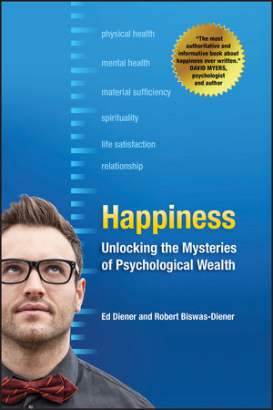 Happiness: Unlocking the Mysteries of Psychological Wealth (1405146613) cover image