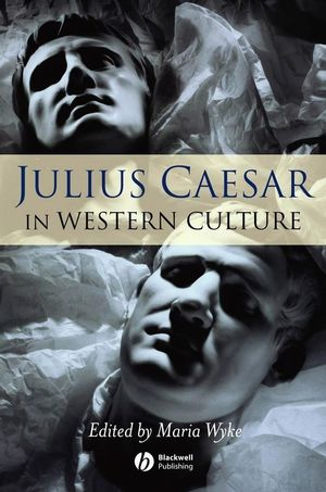 Julius Caesar in Western Culture (1405154713) cover image