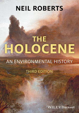 Book Cover Image for The Holocene: An Environmental History, 3rd Edition