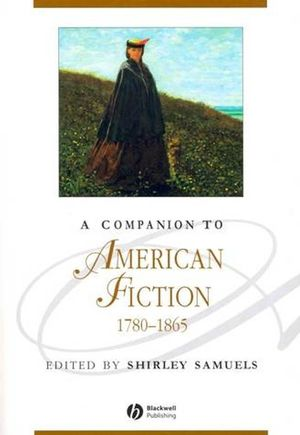 A Companion to American Fiction 1780 - 1865 (1405158913) cover image