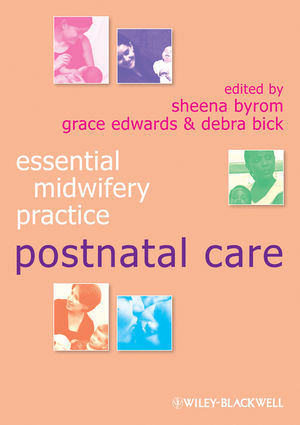Essential Midwifery Practice: Postnatal Care (1405170913) cover image