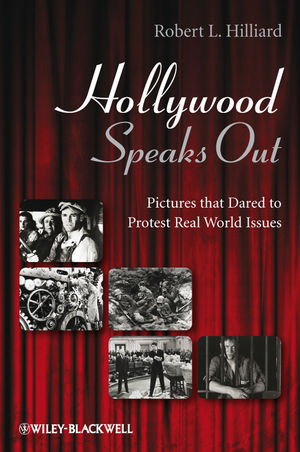 Hollywood Speaks Out: Pictures that Dared to Protest Real World Issues (1444308513) cover image