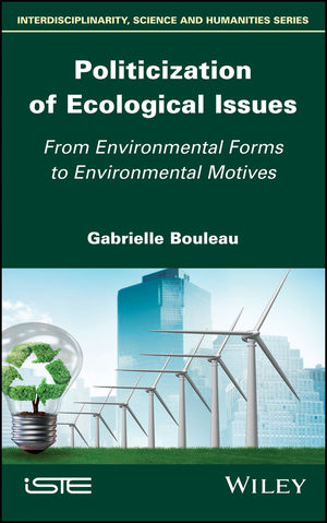 Politicization of Ecological Issues: From Environmental Forms to Environmental Motives