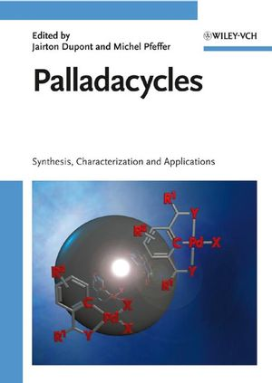 Palladacycles: Synthesis, Characterization and Applications