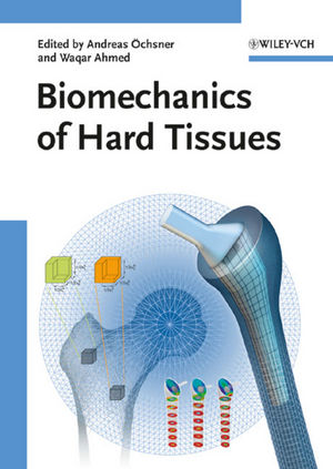 Biomechanics of Hard Tissues (3527324313) cover image