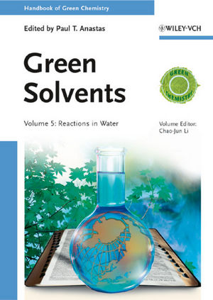 Green Solvents: Reactions in Water, Volume 5