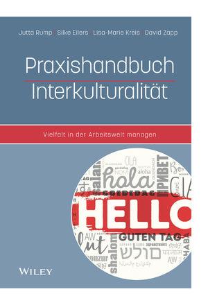 Praxishandbuch Interkulturalität: Vielfalt in der Arbeitswelt managen