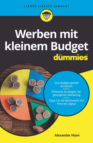 Werben mit kleinem Budget fur Dummies