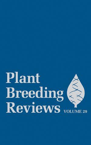 Plant Breeding Reviews, Volume 29