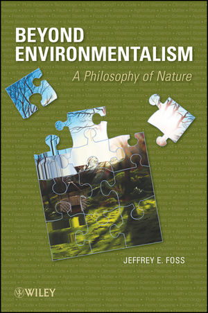 Beyond Environmentalism: A Philosophy of Nature (0470179414) cover image