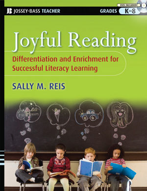 Joyful Reading : Differentiation and Enrichment for Successful Literacy Learning, Grades K-8  (0470228814) cover image
