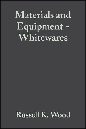 Materials and Equipment - Whitewares, Volume 18, Issue 2