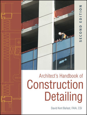 Architect's Handbook of Construction Detailing, 2nd Edition