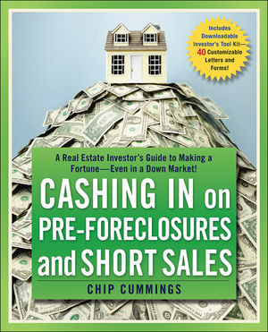 Cashing in on Pre-foreclosures and Short Sales: A Real Estate Investor