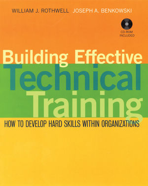 Building Effective Technical Training: How to Develop Hard Skills Within Organizations (0470422114) cover image