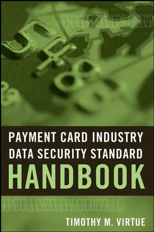 Payment Card Industry Data Security Standard Handbook (0470456914) cover image