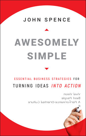 Book Cover Image for Awesomely Simple: Essential Business Strategies for Turning Ideas Into Action