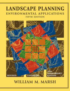 Landscape Planning: Environmental Applications, 5th Edition