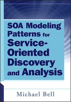 SOA Modeling Patterns for Service Oriented Discovery and Analysis (0470579714) cover image