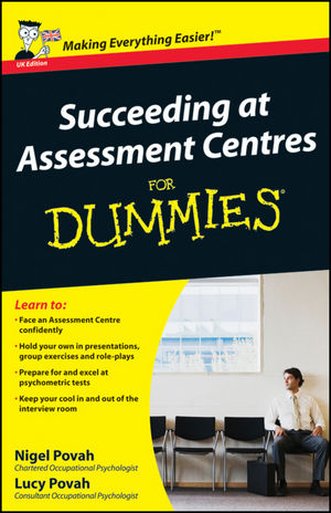 Succeeding at Assessment Centres For Dummies, UK Edition (0470721014) cover image